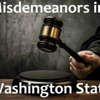 Misdemeanors in Washington