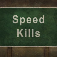 "Sign that reads ""speed kills"""